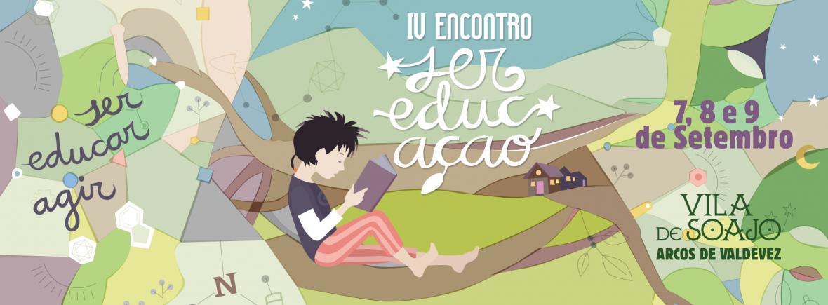 IV Encontro Ser EducAção Soajo, Gerês
